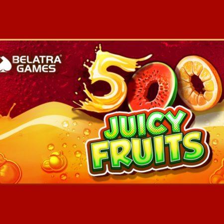 500 Juicy Fruits bursts onto Belatra's slots portfolio